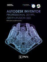 AUTODESK INVENTOR PROFESSIONAL 2019PL / 2019+ / FUSION 360 METODYKA PROJEKTOWANIA + CD