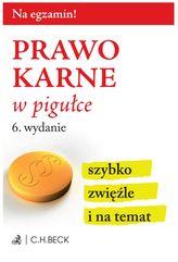 PRAWO KARNE W PIGUŁCE WYD. 6