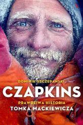 Czapkins. Prawdziwa historia. Tomka Mackiewicza