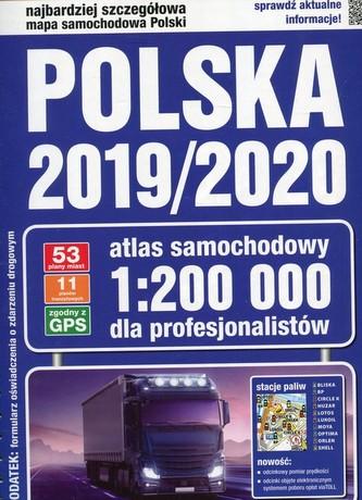 Polska 2019/2020. Atlas samochodowy 1:200 000 dla profesjonalistów