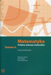 MATEMATYKA PRÓBNE ARKUSZE MATURALNE ZESTAW 4 POZIOM PODSTAWOWY MAMP4