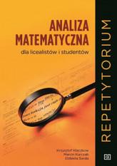MATEMATYKA ANALIZA MATEMATYCZNA DLA LICEALISTÓW I STUDENTÓW REPETYTORIUM MRAM