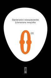 LITERATURA ROSYJSKA OPOWIEŚCI NIESAMOWITE TOM 2