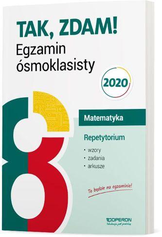 EGZAMIN ÓSMOKLASISTY 2020 MATEMATYKA REPETYTORIUM WZORY ZADANIA I ARKUSZE