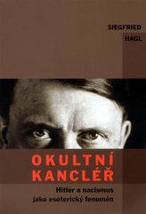 Okultní kancléř - Hitler a nacismus jako esoterický fanomén
