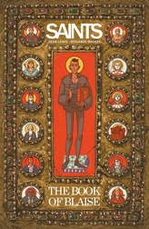 Saints: The Book of Blaise