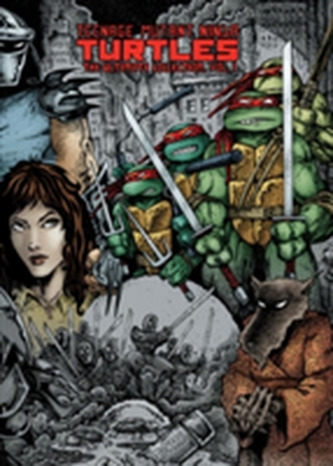 Teenage Mutant Ninja Turtles The Ultimate Collection Volume 1