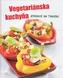 Vegetariánska kuchyňa - Zdravie na tanieri