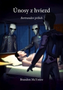 Únosy z hviezd - Bertrandov príbeh