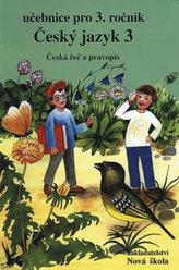 Český jazyk 3 (učebnice) - původní řada - pro 3. ročník ZŠ