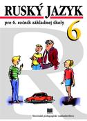 Ruský jazyk pre 6. ročník základnej školy - Učebnica