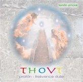Thovt: pratón-frekvence duše