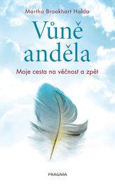 Vůně anděla - Moje cesta na věčnost a zpět