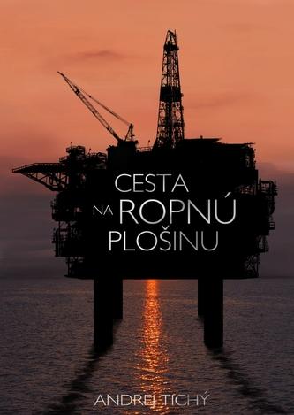 Cesta na ropnú plošinu