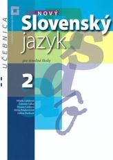 Nový Slovenský jazyk pre stredné školy 2. ročník - Učebnica