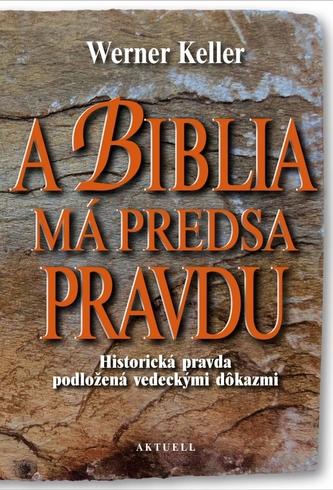 A Biblia má predsa pravdu