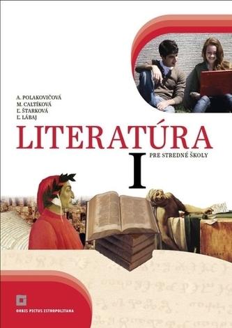 Literatúra 1 - Učebnica pre stredné školy