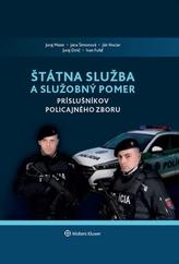 Štátna služba a služobný pomer príslušníkov Policajného zboru