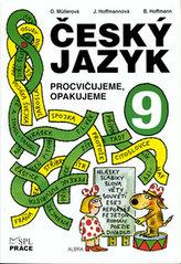 Český jazyk pro 9. ročník - Procvičujeme, opakujeme