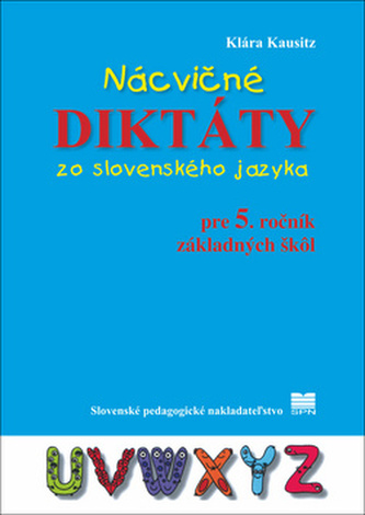 Nácvičné diktáty zo slovenského jazyka pre 5. ročník základných škôl