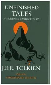 Unfinished Tales of Numenor and Middle-earth. Nachrichten aus Mittelerde, englische Ausgabe