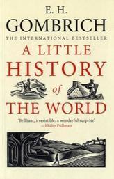 A Little History of the World. Eine kurze Weltgeschichte für junge Leser, englische Ausgabe