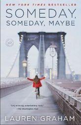 Someday, Someday, Maybe. Lieber jetzt als irgendwann, englische Ausgabe