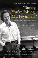 Surely You`re Joking, Mr. Feynman!