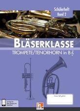 Leitfaden Bläserklasse. Schülerheft Band 2 - Trompete / Tenorhorn