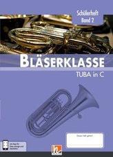 Leitfaden Bläserklasse. Schülerheft Band 2 - Tuba