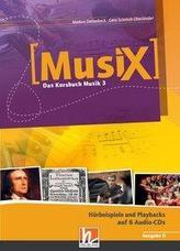 MusiX 3. Audio-CDs (Ausgabe D). Hörbeispiele und Playbacks