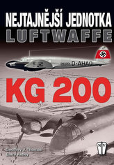 Nejtajnější jednotka Luftwaffe KG 200