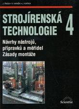 Strojírenská technologie 4
